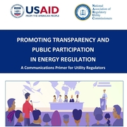 Promoting Transparency and Public Participation in Energy Regulation: A Communications Primer for Utility Regulators